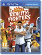 Rabljeno: Reality Fighters (PS Vita)